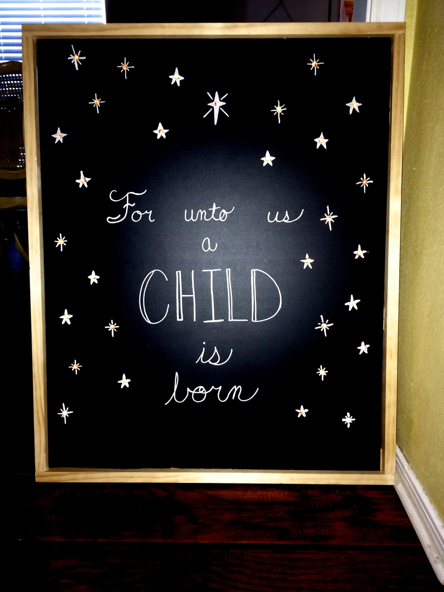Christmas Chalkboard Sign Quot For Unto Us A Child Is Born