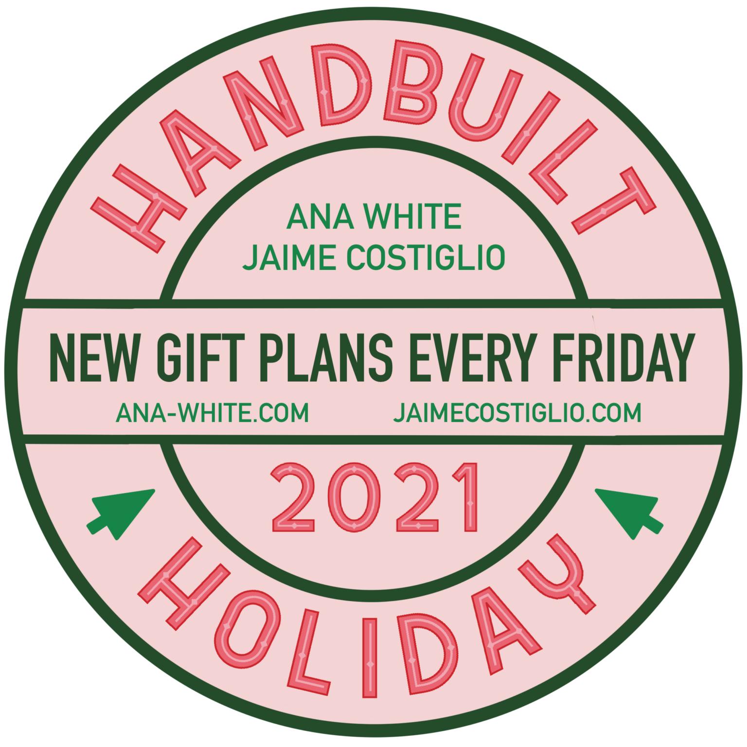 handbuilt holiday ana white