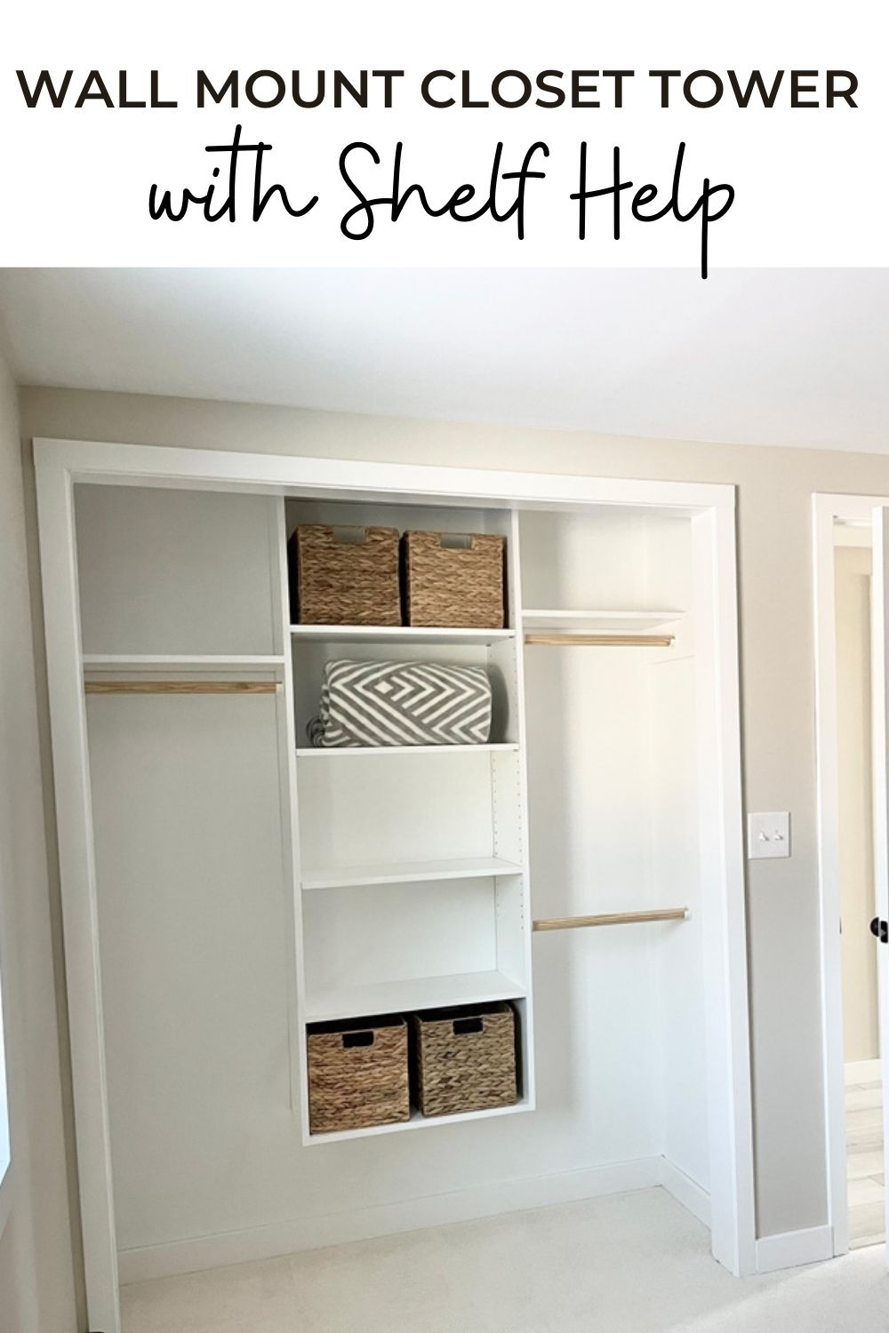 Wall Mount Closet Tower with Shelf Help